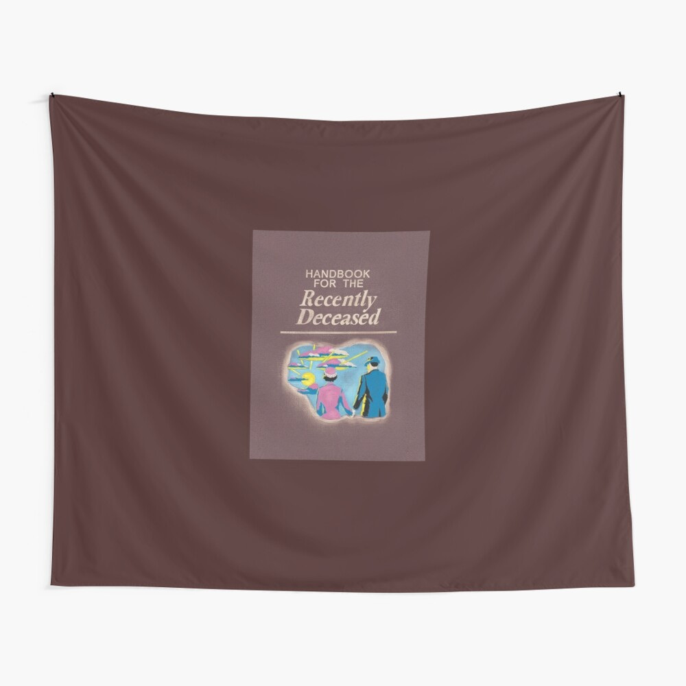 Handbook for the Recently Deceased Wall Tapestry
