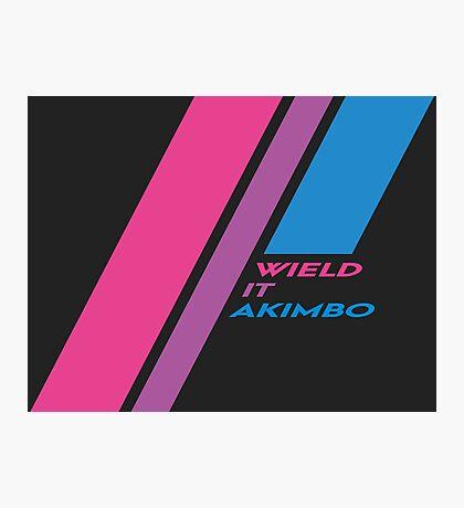 Pride Stripe: Wield it Akimbo Photographic Print