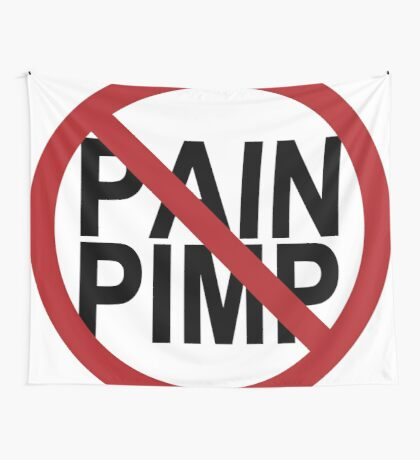 No Pain Pimps Wall Tapestry