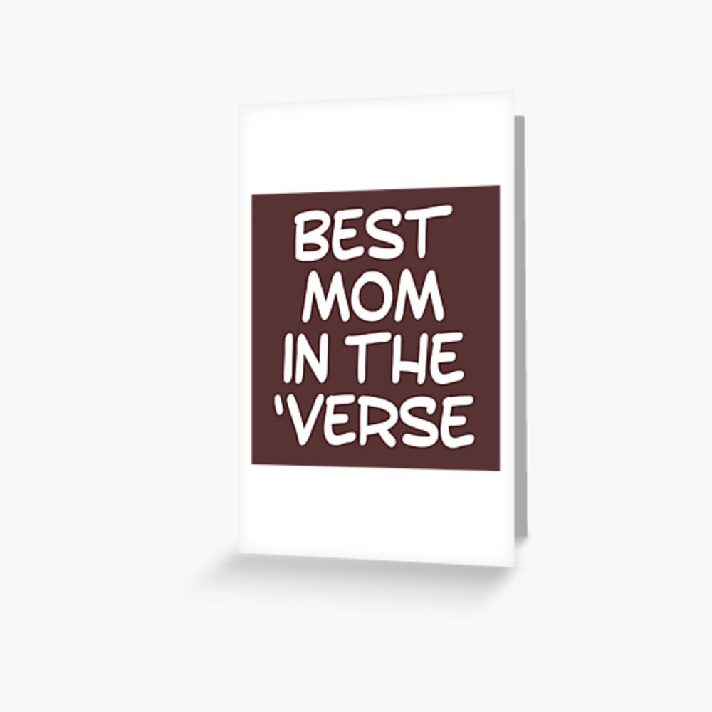 Best Mom in the Verse - Gift for Mom - Mothers Day - Browncoat Greeting Card