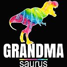 Grandma Saurus Dinosaur Design-Cool Grandma Mother's Day Gift by kimmicsts