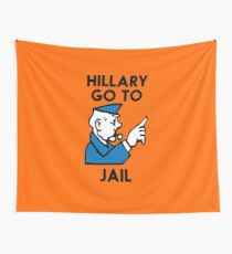 Hillary Clinton Go To Jail Wall Tapestry