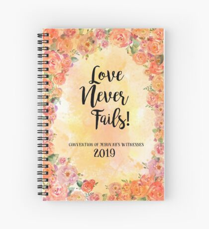 """""""Love Never Fails""""! 2019 Regional Convention of Jehovah's Witnesses (Floral Orange) Spiral Notebook"""
