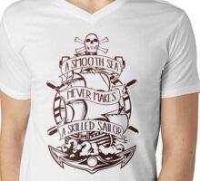 A Smooth Sea Never Makes A Skilled Sailor Mens V-Neck T-Shirt