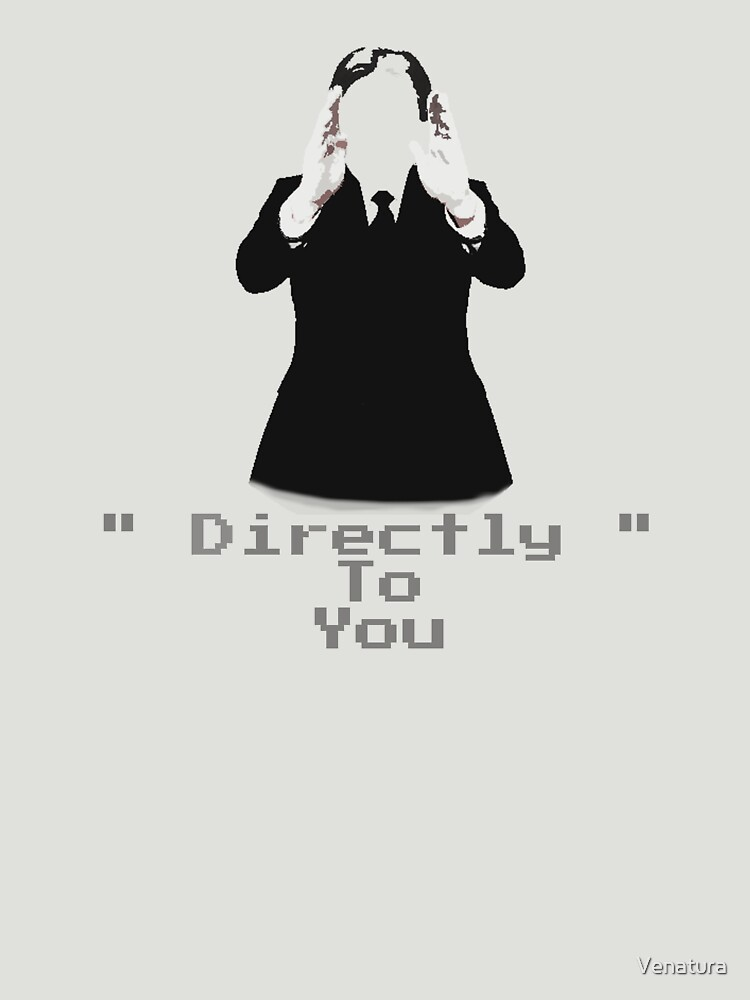 Directly... To You by Venatura