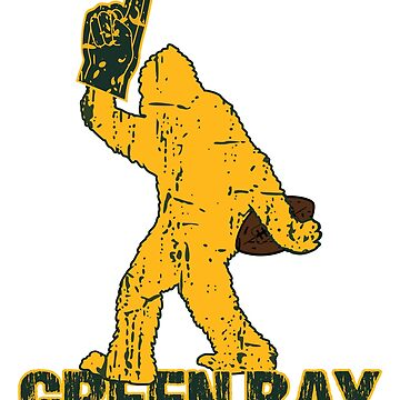 BIGFOOT IS YETI TO CHEER FOR GREEN BAY FOOTBALL - SASQUATCH LOGO IN YOUR FAVORITE TEAMS COLORS by NotYourDesign
