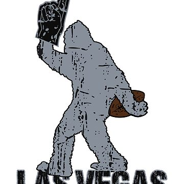 BIGFOOT IS YETI TO CHEER FOR LAS VEGAS FOOTBALL - SASQUATCH LOGO IN YOUR FAVORITE TEAMS COLORS by NotYourDesign