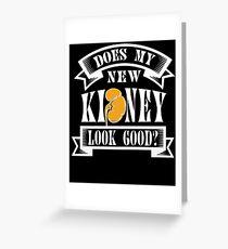 Kidney Organ Donor Transplant Proud Owner Donation Transplantation Greeting Card
