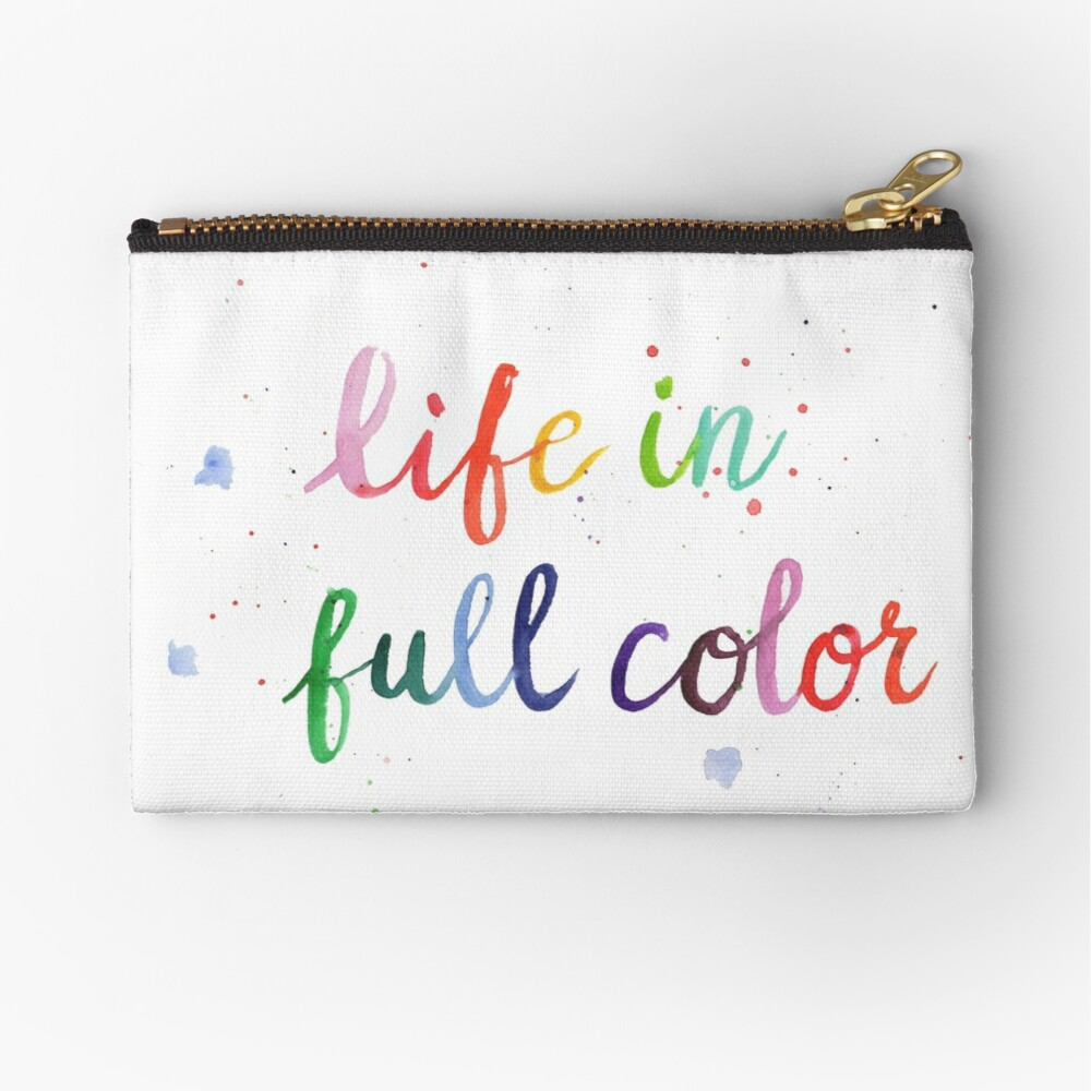 Life in Full Color Zipper Pouch
