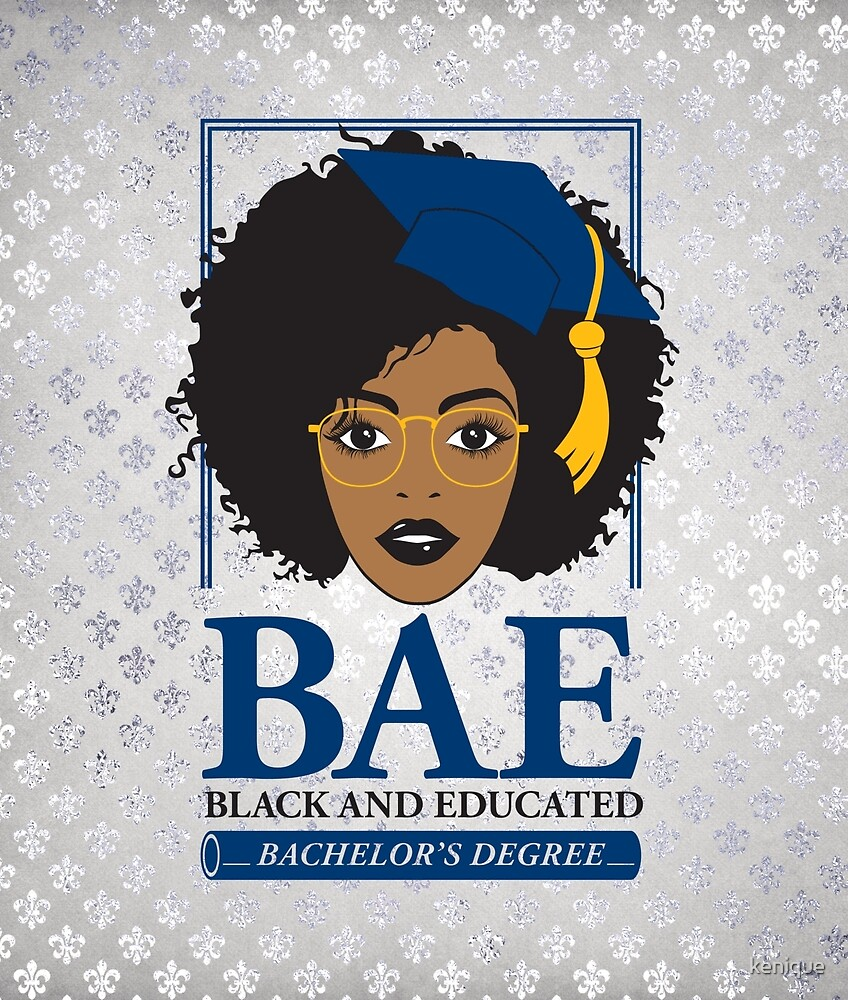 BAE- Black and Educated Bachelor's Degree by kenique