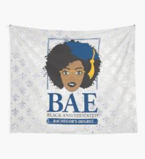 BAE- Black and Educated Bachelor's Degree Wall Tapestry
