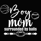Womens Boy Mom Surrounded By Balls Family Funny Gift design by kimmicsts