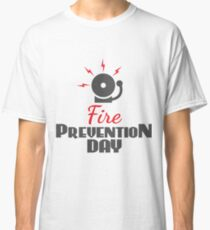 9th October - Fire Prevention Day Classic T-Shirt
