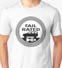 FAIL RATED T-Shirt