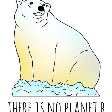 there is no planet b - polar bear by FandomizedRose