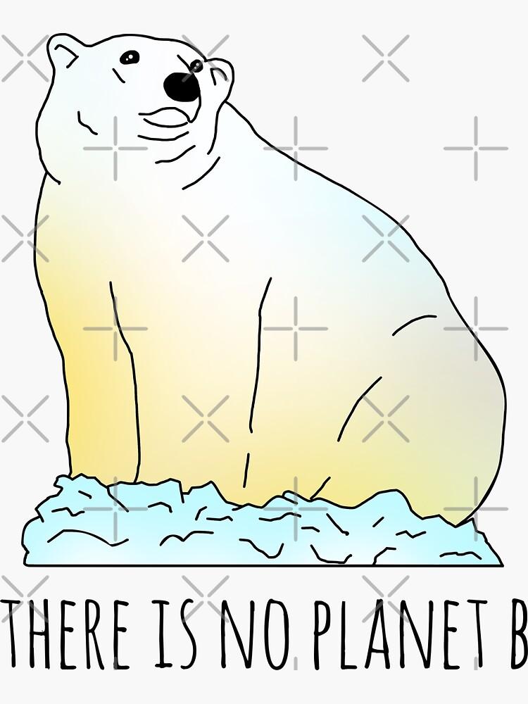 no hay planeta b - oso polar de FandomizedRose