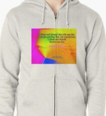 I Slept and Dreamt Zipped Hoodie
