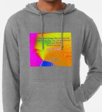 I Slept and Dreamt Lightweight Hoodie