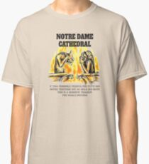 Notre Dame Cathedral. Crying chimeras Classic T-Shirt