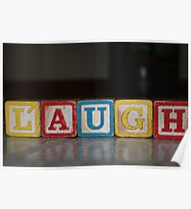 Laugh in old wooden blocks Poster