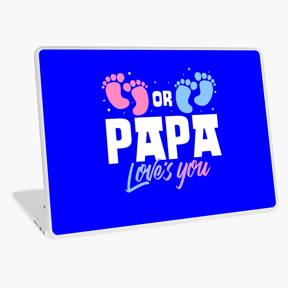 Pink or Blue Papa Loves You Gender Reveal Laptop Skin