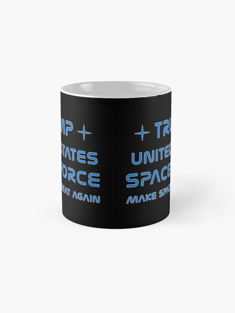 Alternate view of Trump, United States Space Force, USSF. Classic Mug