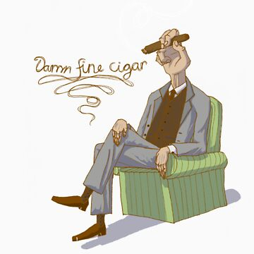 Damn Fine Cigar by Severedhand