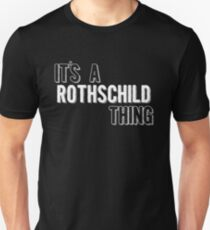 It's A Rothschild Thing Slim Fit T-Shirt