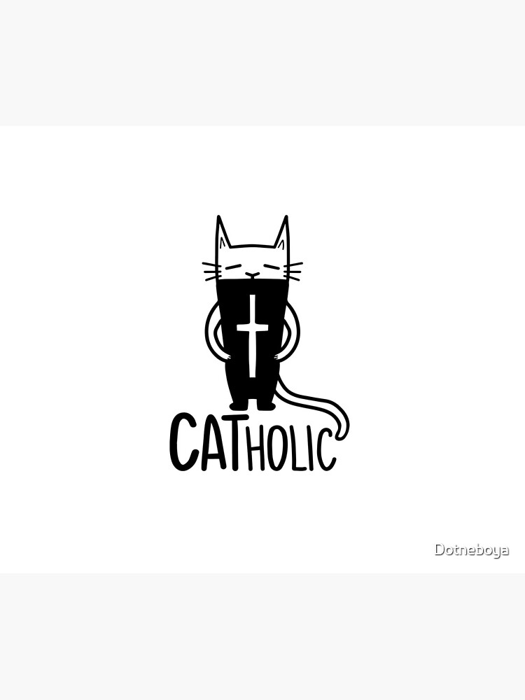 CATholic by Dotneboya