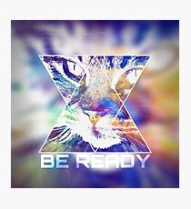 BE READY CAT (colored) Photographic Print