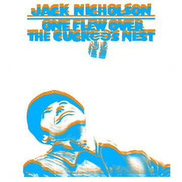 one flew over the cuckoos nest orange and blue by TheBoyTeacher