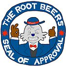 The Root Beers Seal of Approval by rootbeers1992