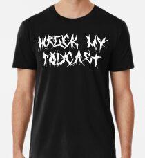 Wreck My Black Death Metal Premium T-Shirt