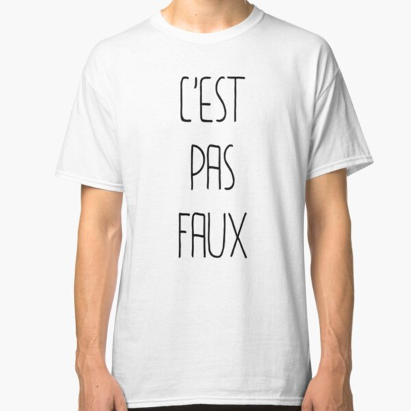 C'EST PAS FAUX T-shirt classique