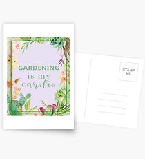 Gardening is my cardio Postcards