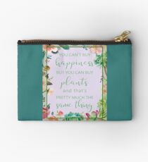 You Can't Buy Happiness But You Can Buy Plants Zipper Pouch