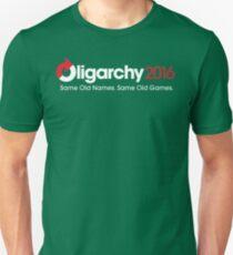 Oligarchy 2016 Unisex T-Shirt