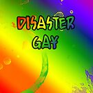 Disaster Gay by Etakeh