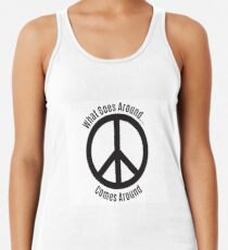 What Goes Around...Comes Around Women's Tank Top