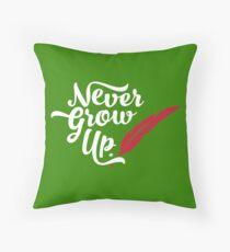 Peter Pan - Never Grow Up. Throw Pillow