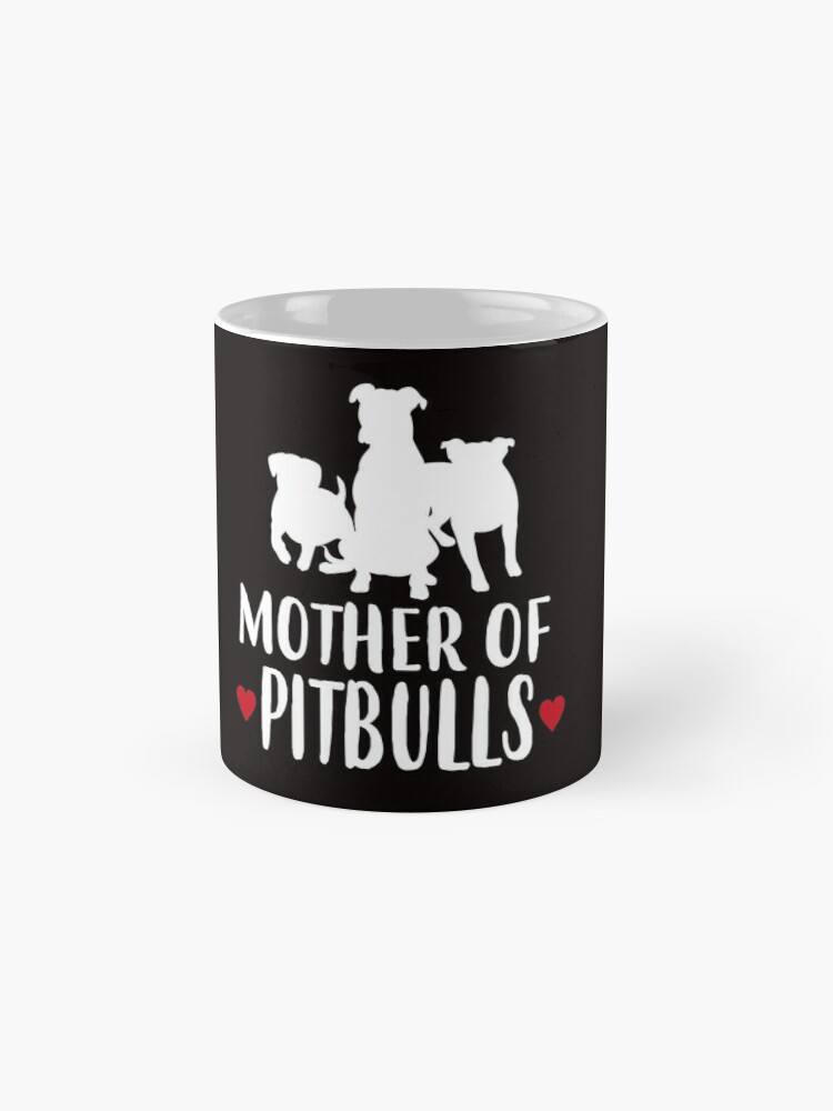 'Mother of Pitbulls T-Shirt' Mug by Dogvills