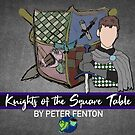 Knights of the Square Table Artwork 2019 by Peter Fenton