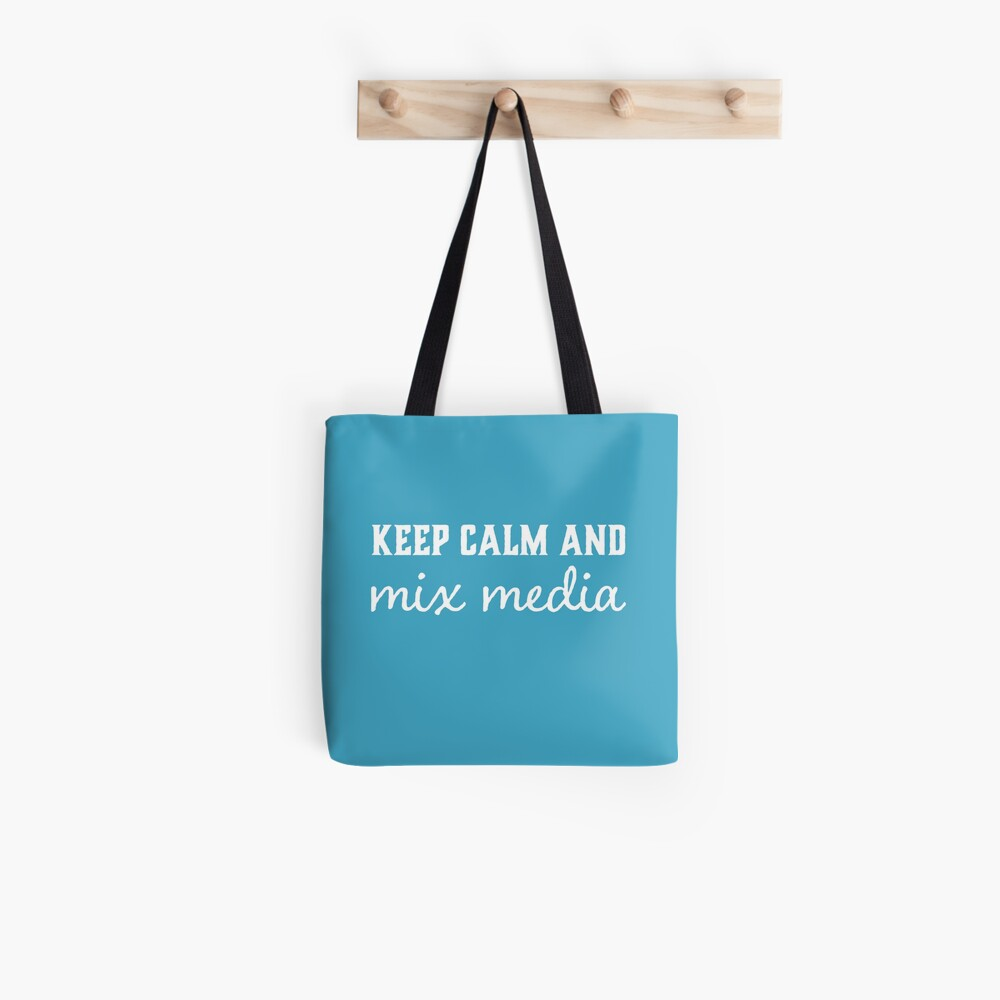 Keep calm and mix media slogan t-shirt and home decor, white on blue Tote Bag