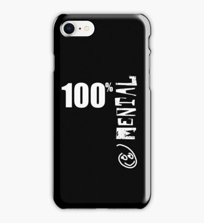 100% Mental Tee iPhone Case/Skin
