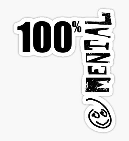 100% Mental Tee Sticker