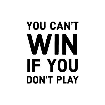 You can't win if you don't play by IdeasForArtists