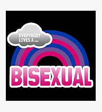 Everybody loves a Bisexual Photographic Print