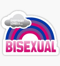 Everybody loves a Bisexual Sticker