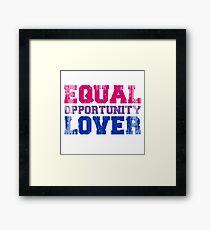 Equal Opportunity Lover Framed Art Print