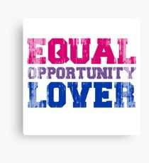 Equal Opportunity Lover Canvas Print